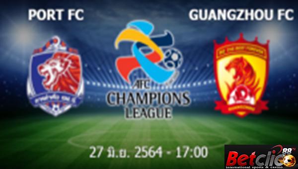 การท่าเรือ เอฟซี (Tha) - Guangzhou FC (Chn)